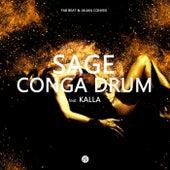 Conga Drum (feat. Kalla) de Sage
