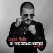 Un lazo rojo, un agujero (feat. Kase O) de Coque Malla