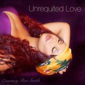 Unrequited Love de Courtney Rae Smith