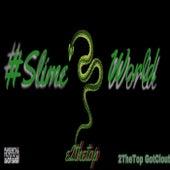 #SlimeWorld Pack by Gotclout Entertainment