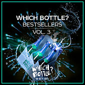 Which Bottle?: BESTSELLERS Vol. 3 - EP by Various Artists