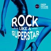 Rock like a Superstar, Vol. 2 (Deep-House Champagnes) - EP de Various Artists