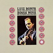 The Composer Of 'Black Orpheus' Plays And Sings Bossa Nova (Remastered) by Luiz Bonfá
