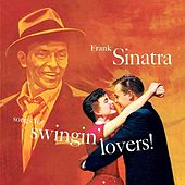 Songs For Swingin' Lovers! (Remastered) by Frank Sinatra