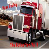 Dave Dudley, Vol. 3 (The Collection) by Dave Dudley