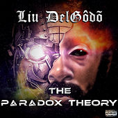 The Paradox Theory de Liu DelGôdõ