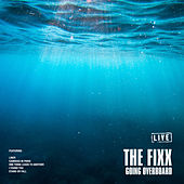 Going Overboard (Live) de The Fixx