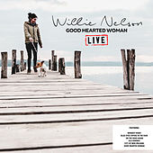 Good Hearted Woman (Live) von Willie Nelson