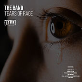 Tears of Rage (Live) de The Band