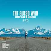 Runnin' Back To Saskatoon (Live) by The Guess Who