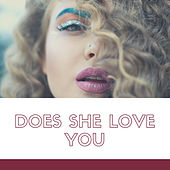 Does She Love You (Demo) by Pookie