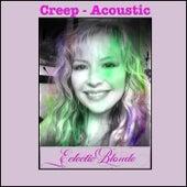 Creep (Acoustic) von EclecticBlonde