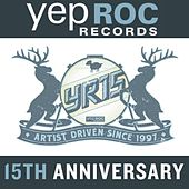 Yep Roc Records 15th Anniversary Sampler by Various Artists