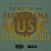 Best of Americana Music Festival 2013 by Various Artists
