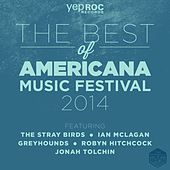 The Best of Americana Fest 2014 by Various Artists