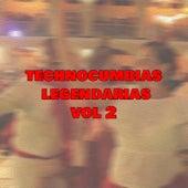 Technocumbias Legendarias Vol 2 by Various Artists