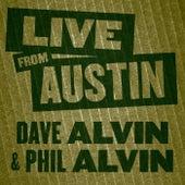 Live From Austin: Dave Alvin & Phil Alvin by Dave Alvin