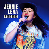 Work Song (Live) by Jennie Lena