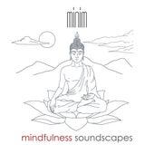 Mindfulness Soundscapes de M.I.N.I.M.