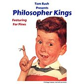 Philosopher Kings (feat. Far Pines) de Tom Rush