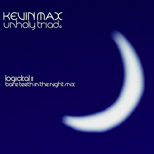 Unholy Triad Remix by Kevin Max