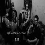 Stver von Iveta Mukuchyan