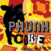 Phunk Core by Various Artists