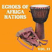 Echoes of African Nations vol.11 by Various Artists