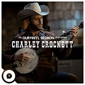 9 Pound Hammer (Ourvinyl Sessions) by Charley Crockett