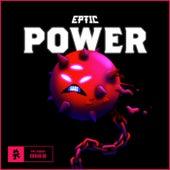 Power von Eptic