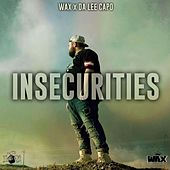 Insecurities de Wax