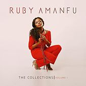 The Collections Volume I by Ruby Amanfu