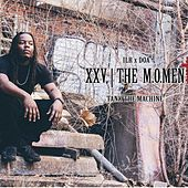 Xxv The Moment de Tank the Machine