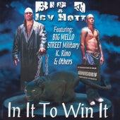 In It To Win It by Big D