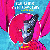 We Can Get High (Remixes) de Galantis