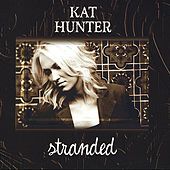 Stranded by Kat Hunter