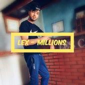 Millions by Lex