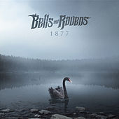 1877 by Bells and Ravens