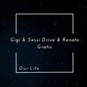 Our Life by Gigi