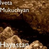 Hayastan von Iveta Mukuchyan