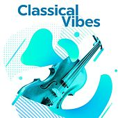 Classical Vibes de Various Artists