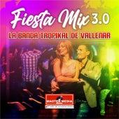 Fiesta Mix 2.0 Cumbia Tropical de La Banda Tropikal de Vallenar