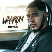 Waarom by Bryce