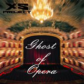 Ghost of Opera von XS Project