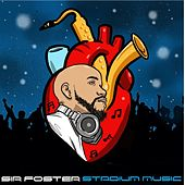 Stadium Music (Clean) di Sir Foster