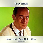 More Music From Peter Gunn (Remastered 2019) by Henry Mancini