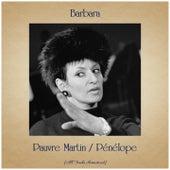 Pauvre Martin / Pénélope (Remastered 2019) von Barbara