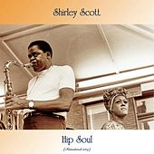 Hip Soul (Remastered 2019) de Shirley Scott