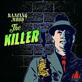 The Killer de Dancing Mood