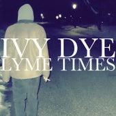 Lyme Times by Ivy Dye